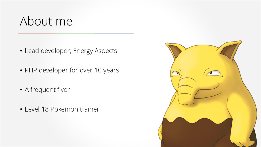 About me • Lead developer, Energy Aspects • PHP...