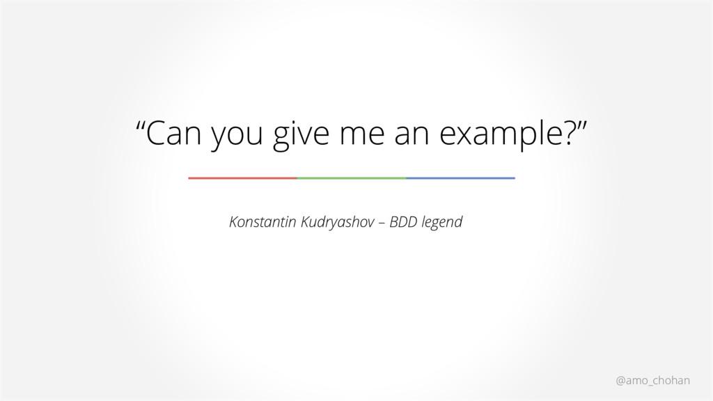"@amo_chohan ""Can you give me an example?"" Konst..."