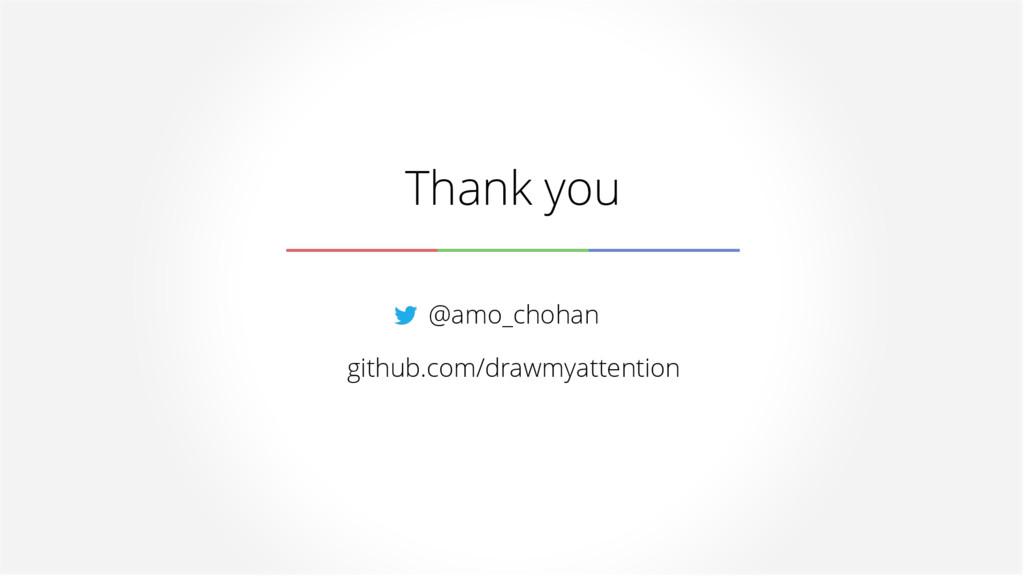 Thank you @amo_chohan github.com/drawmyattention