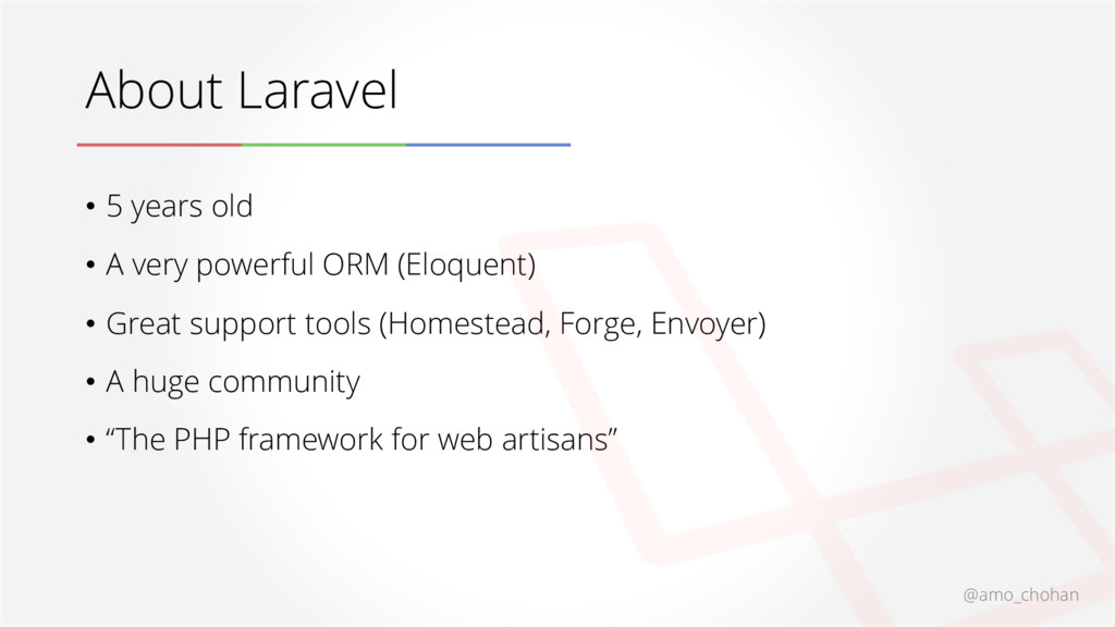 About Laravel @amo_chohan • 5 years old • A ver...