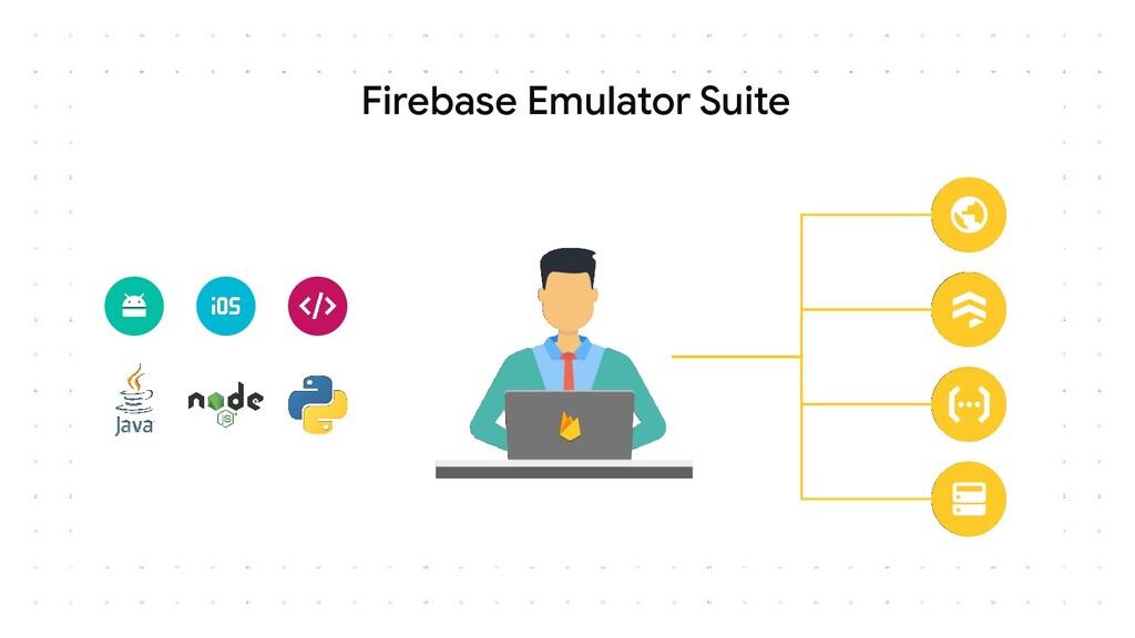 Firebase Emulator Suite