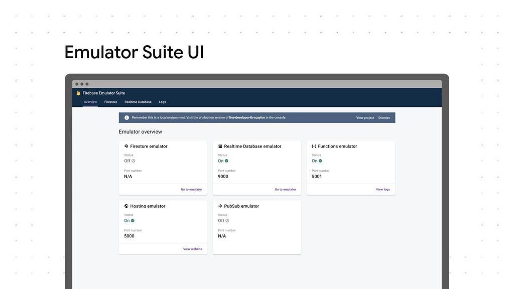 Emulator Suite UI