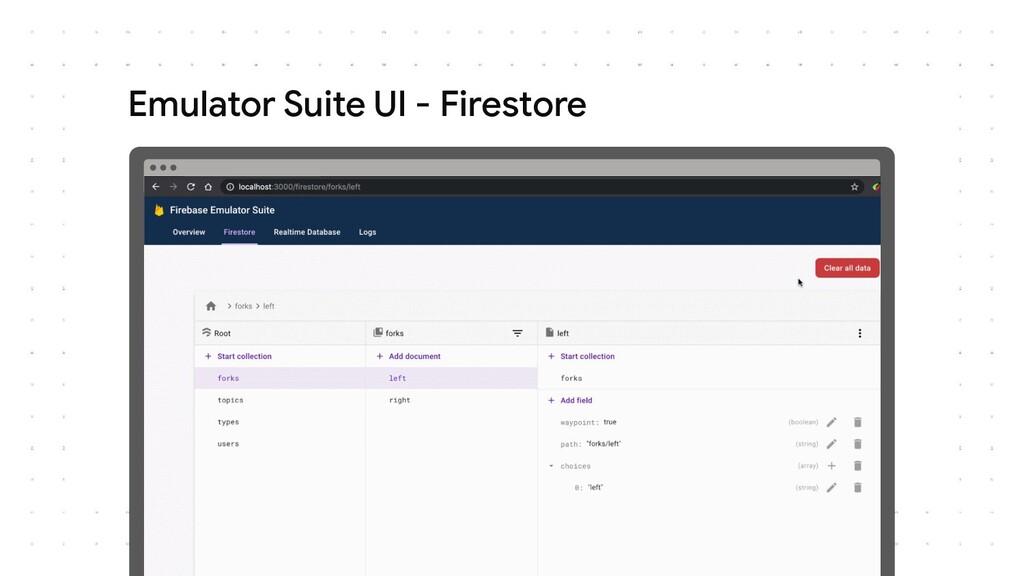 Emulator Suite UI - Firestore
