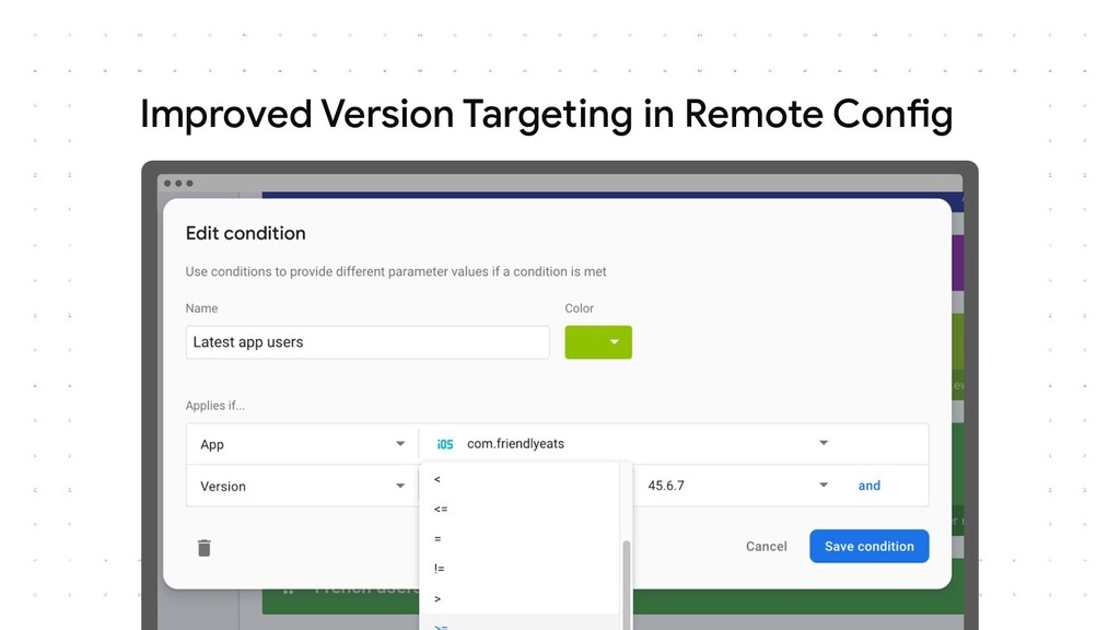 Improved Version Targeting in Remote Config