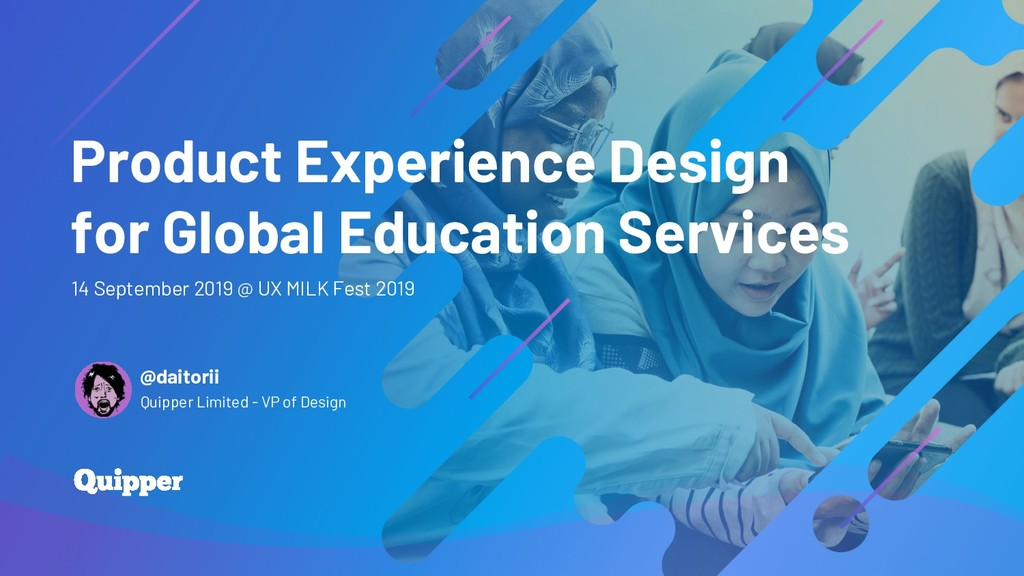 Product Experience Design for Global Education ...
