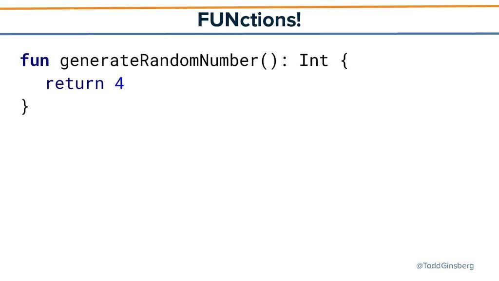@ToddGinsberg FUNctions! fun generateRandomNumb...