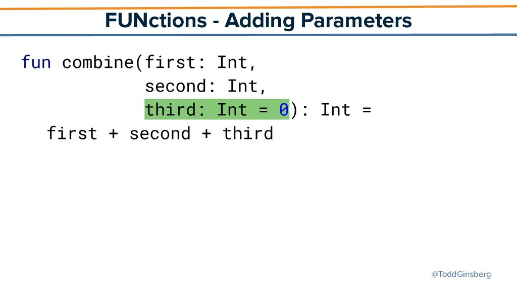 @ToddGinsberg FUNctions - Adding Parameters fun...