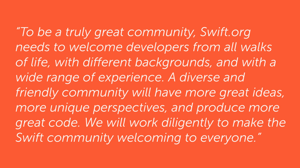 """""""To be a truly great community, Swift.org needs..."""