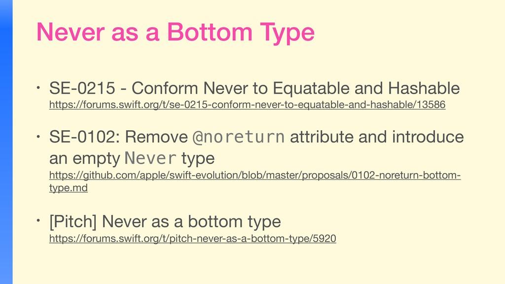 Never as a Bottom Type • SE-0215 - Conform Neve...