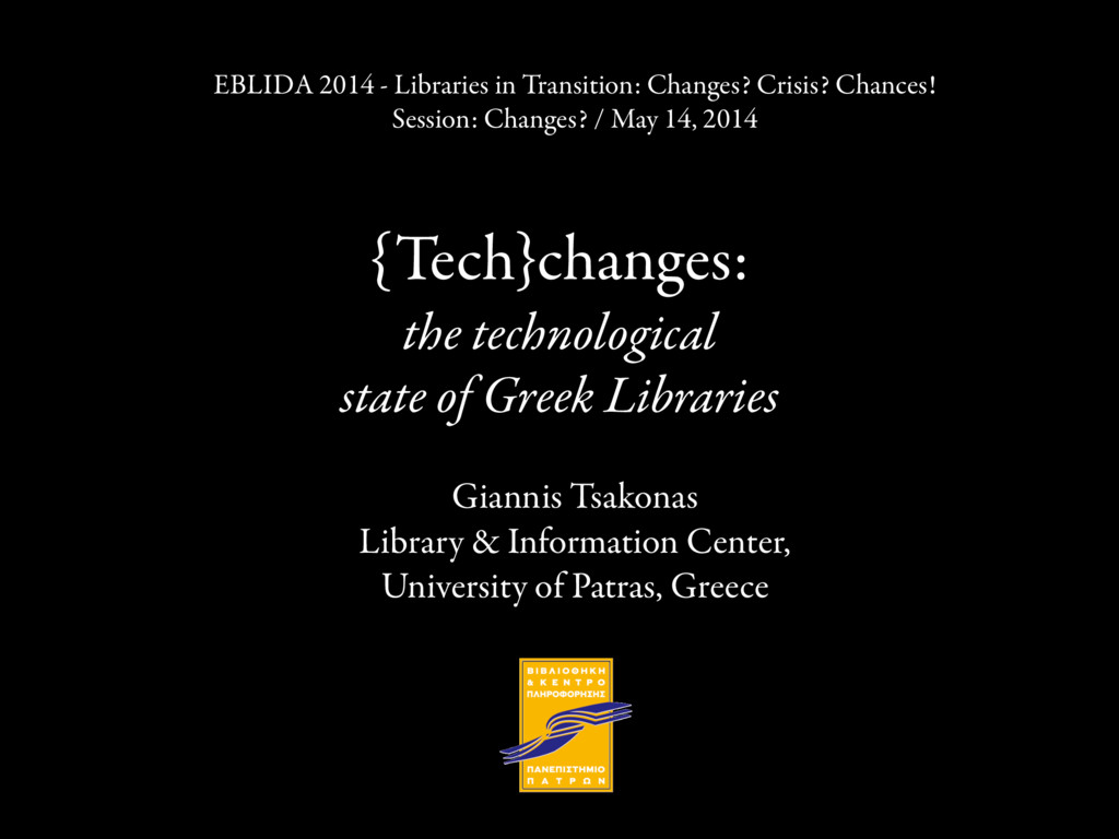 {Tech}changes: the technological state of Greek...