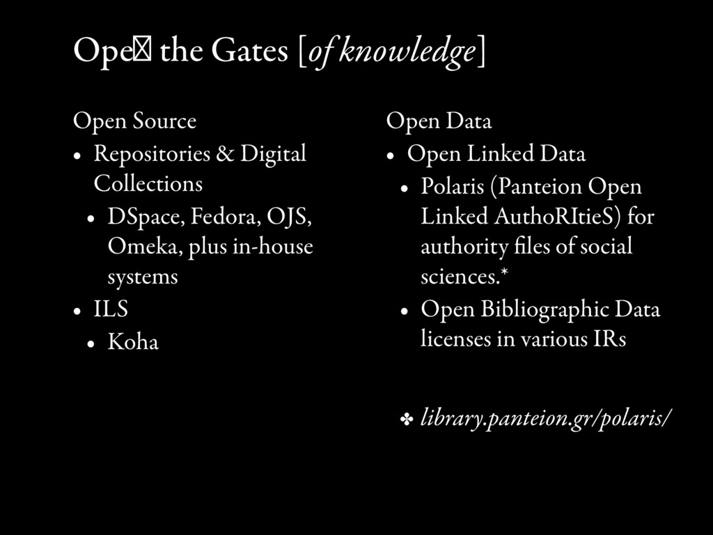 Open the Gates [of knowledge] Open Source • Rep...