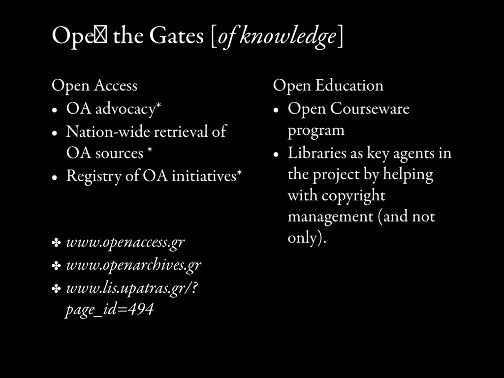 Open the Gates [of knowledge] Open Access • OA ...
