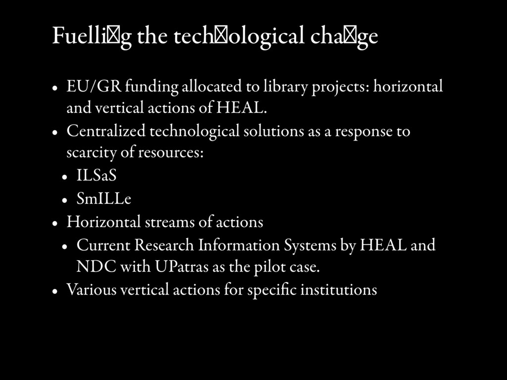 Fuelling the technological change • EU/GR fundi...