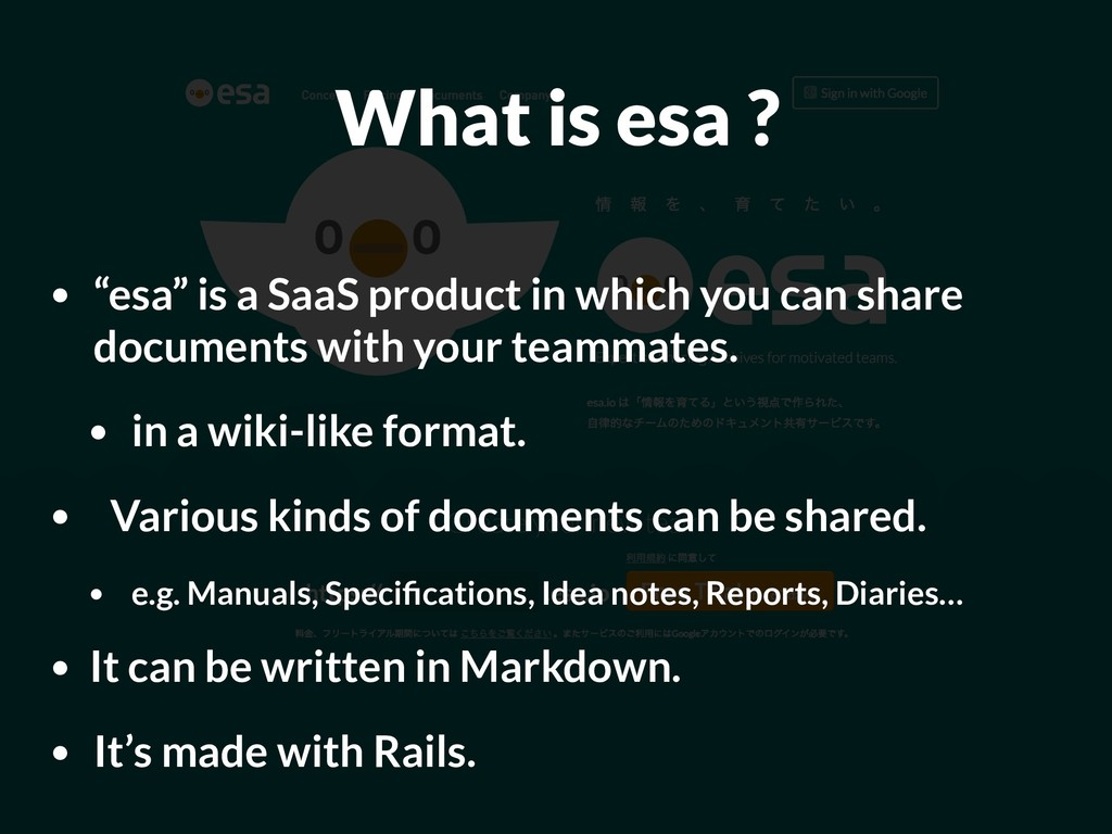 "What is esa ? • ""esa"" is a SaaS product in whic..."