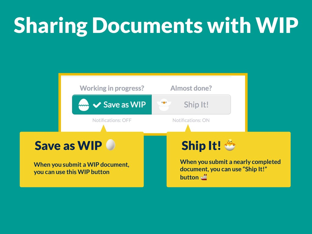 Sharing Documents with WIP Save as WIP  When yo...