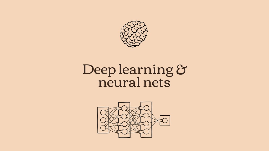 Deep learning & neural nets