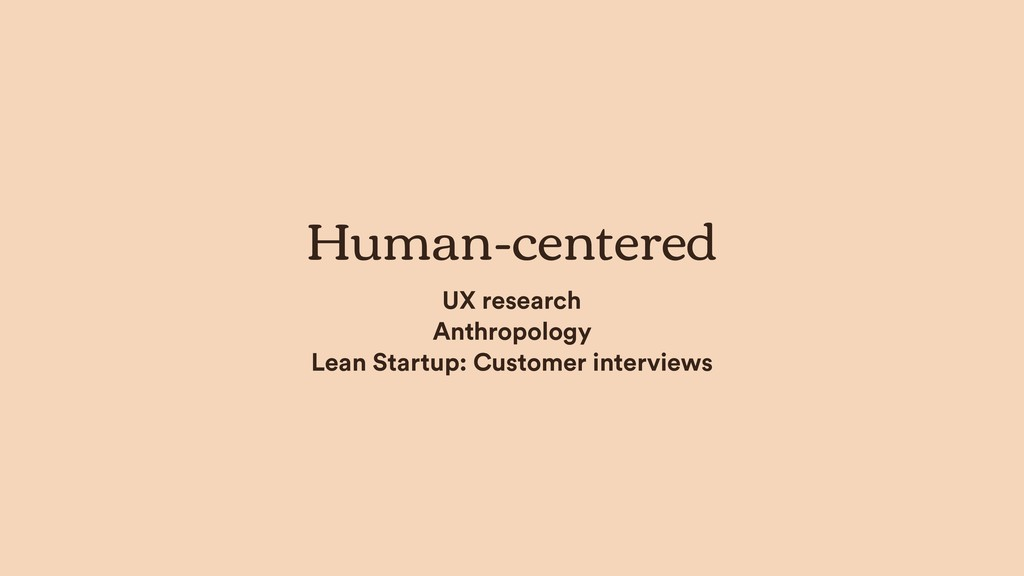 Human-centered UX research Anthropology Lean St...