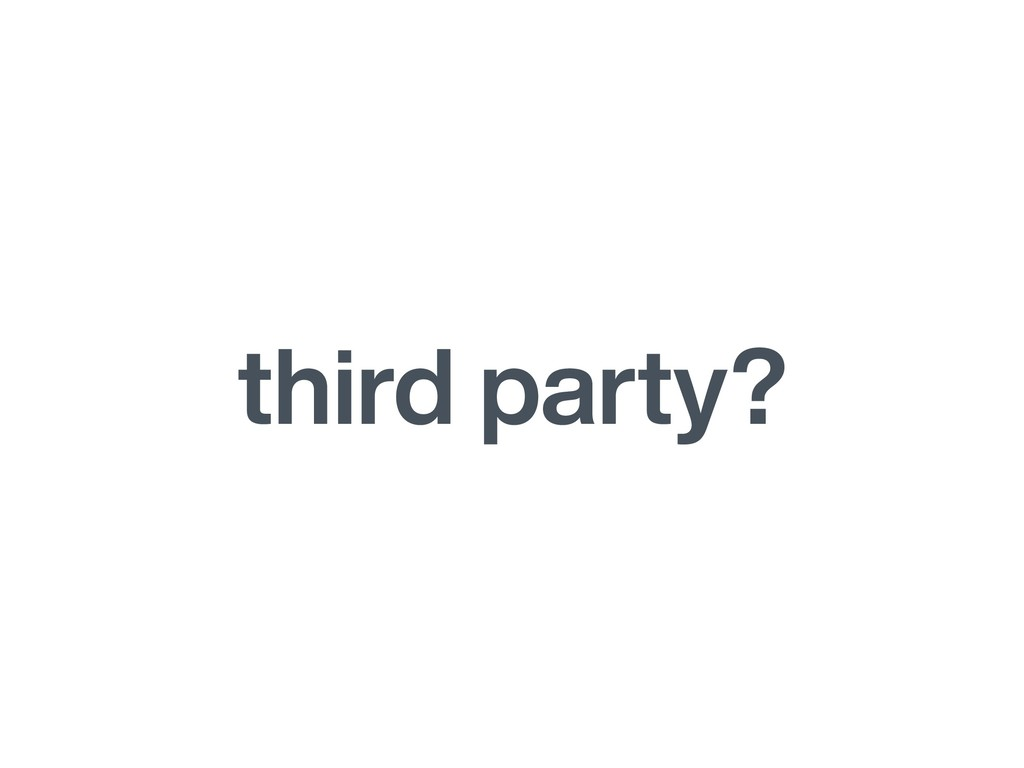 third party?