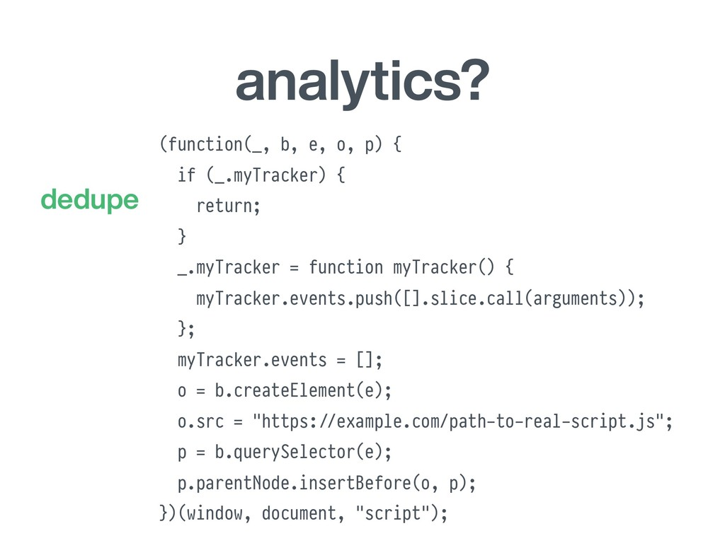 analytics? (function(_, b, e, o, p) { if (_.myT...