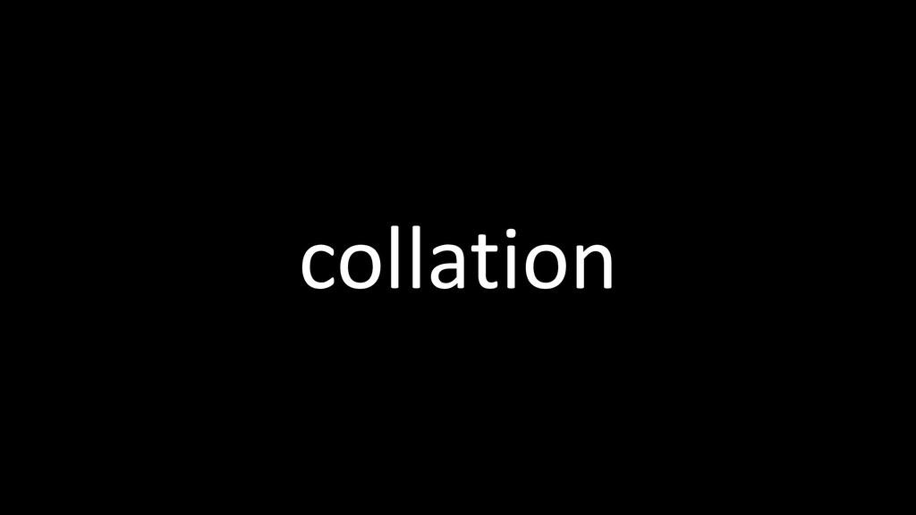 collation
