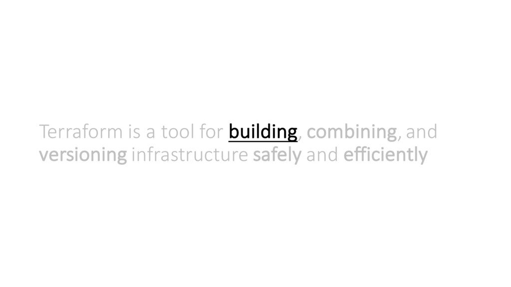 Terraform is a tool for building, combining, an...