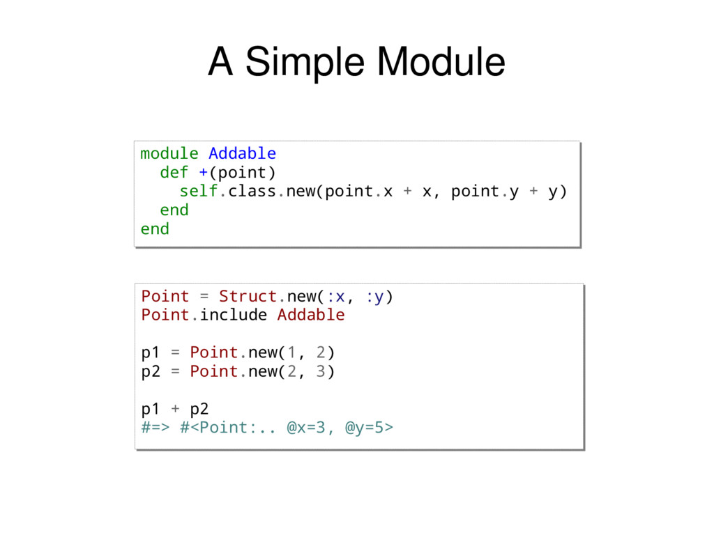 module Addable def +(point) self.class.new(poin...