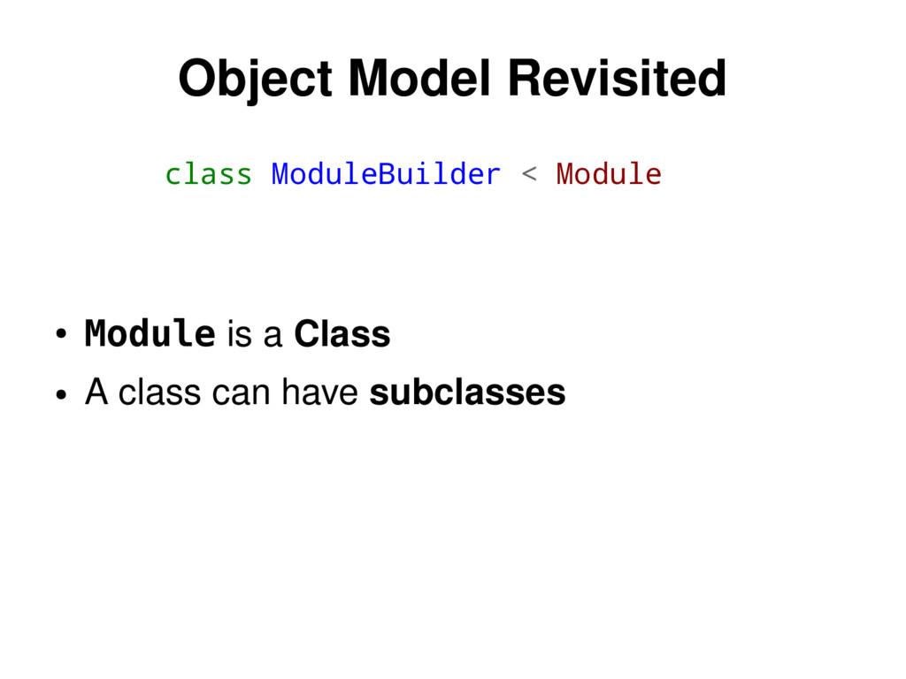 class ModuleBuilder < Module Object Model Revis...
