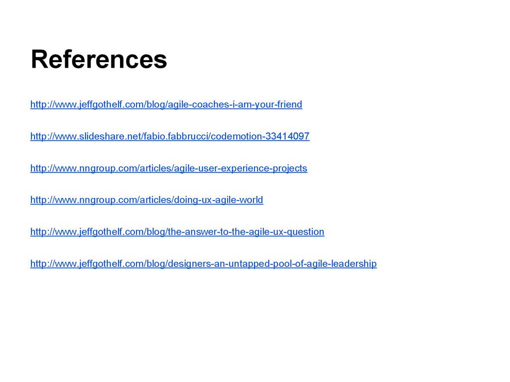 References http://www.jeffgothelf.com/blog/agil...