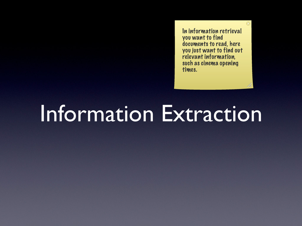 Information Extraction In information retrieval...