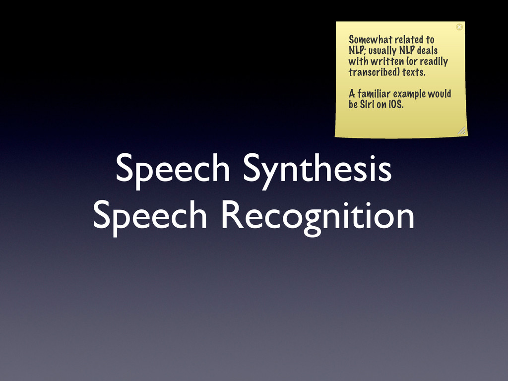 Speech Synthesis Speech Recognition Somewhat re...