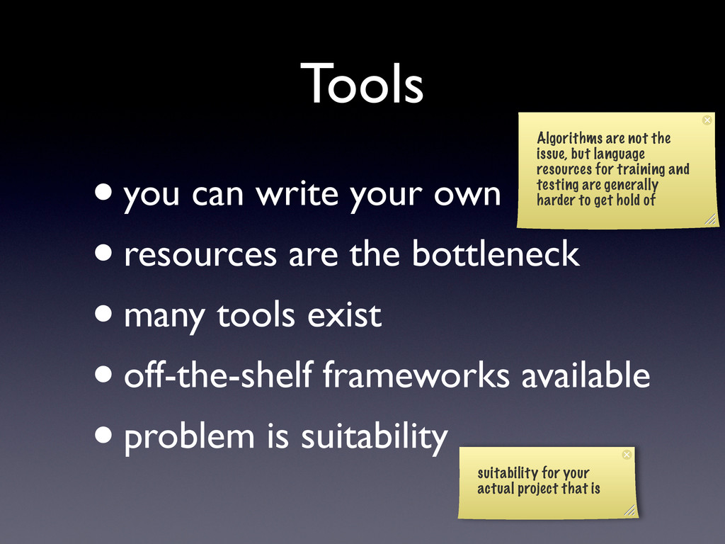 Tools •you can write your own •resources are th...