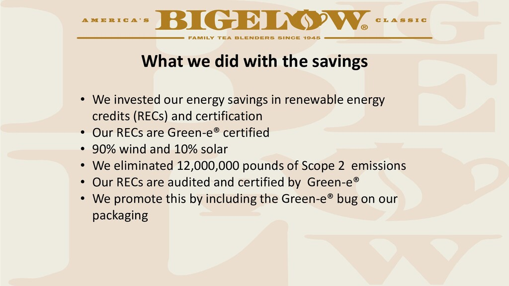 What we did with the savings • We invested our ...