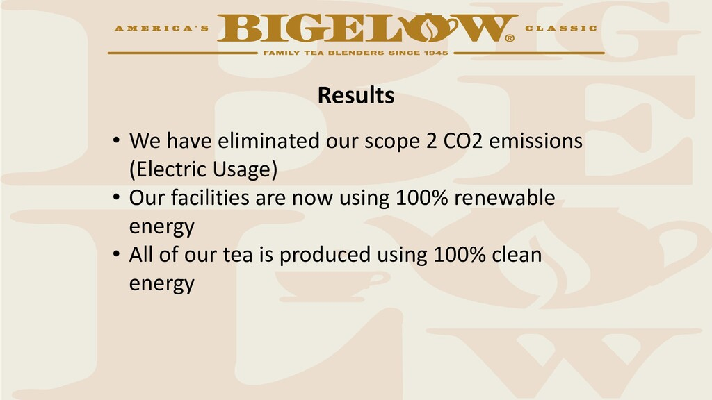 Results • We have eliminated our scope 2 CO2 em...