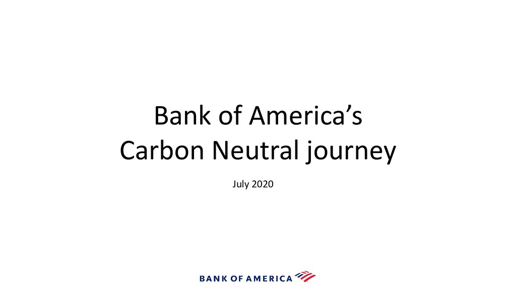 Bank of America's Carbon Neutral journey July 2...