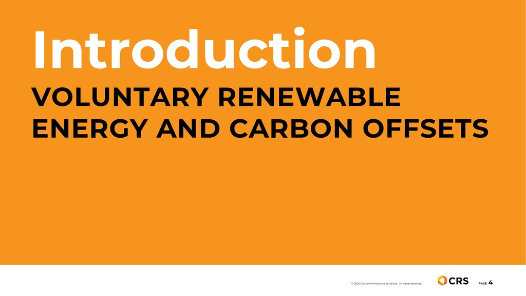 Introduction VOLUNTARY RENEWABLE ENERGY AND CAR...