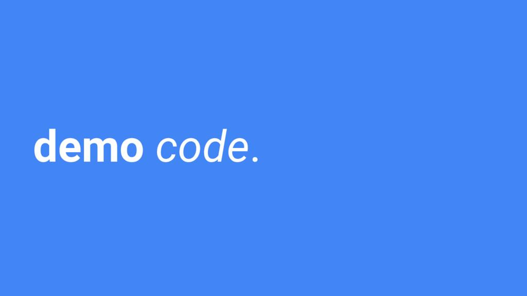 demo code.
