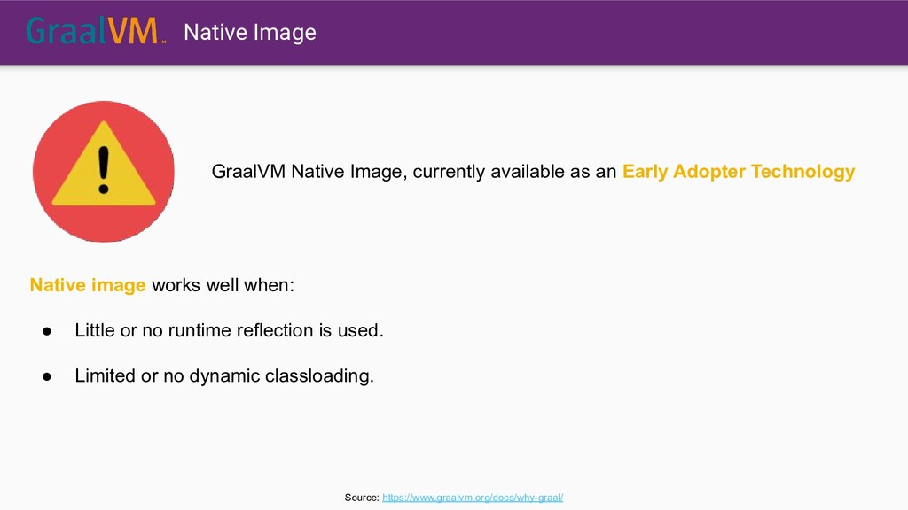 GraalVM Native Image, currently available as an...