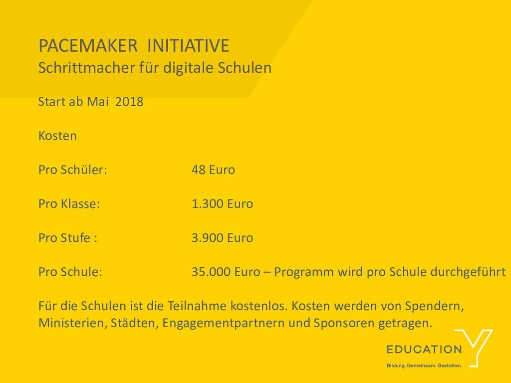 PACEMAKER INITIATIVE Schrittmacher für digitale...