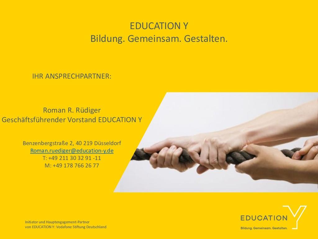 EDUCATION Y Bildung. Gemeinsam. Gestalten. IHR ...