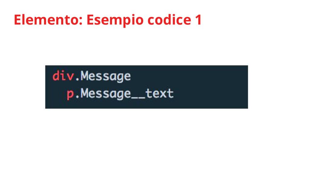Elemento: Esempio codice 1