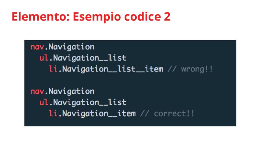 Elemento: Esempio codice 2