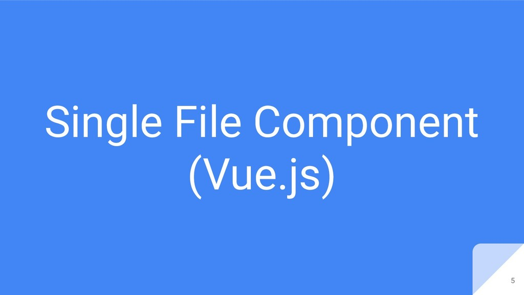 Single File Component (Vue.js) 5