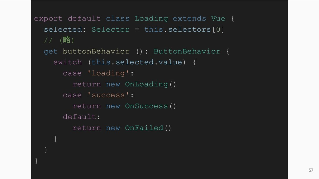 57 export default class Loading extends Vue { s...