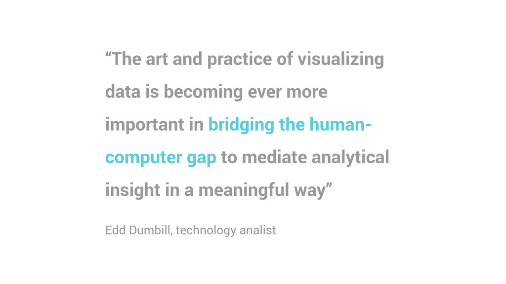 """""""The art and practice of visualizing data is be..."""