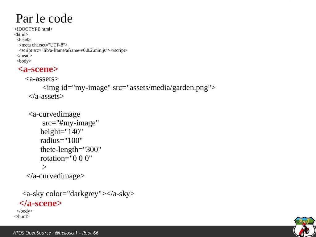 ATOS OpenSource - @hellosct1 – Root 66 Par le c...