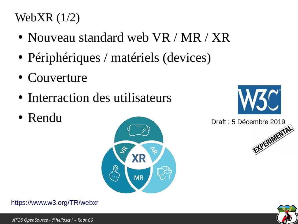ATOS OpenSource - @hellosct1 – Root 66 WebXR (1...