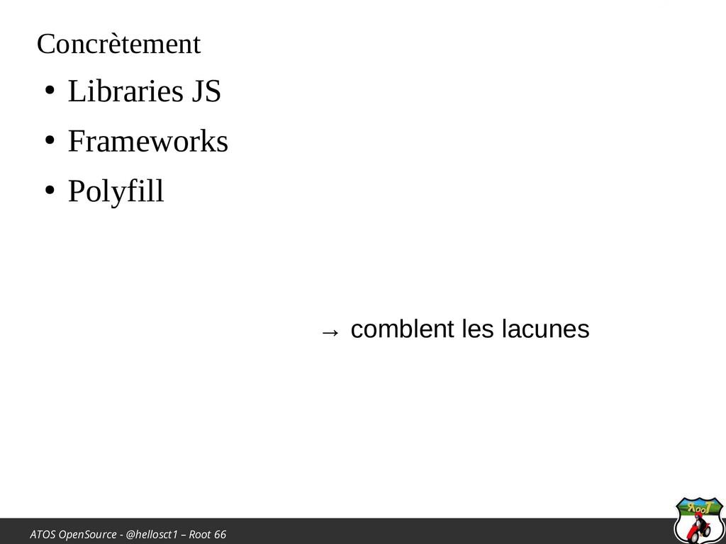 ATOS OpenSource - @hellosct1 – Root 66 Concrète...