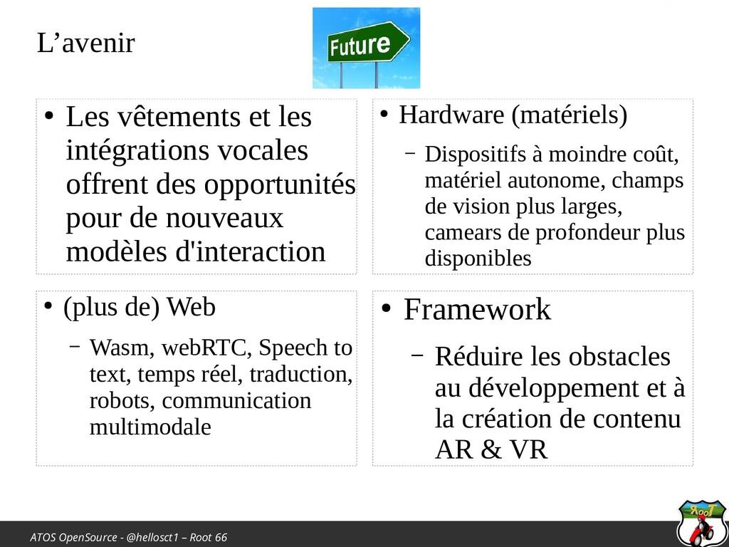 ATOS OpenSource - @hellosct1 – Root 66 L'avenir...