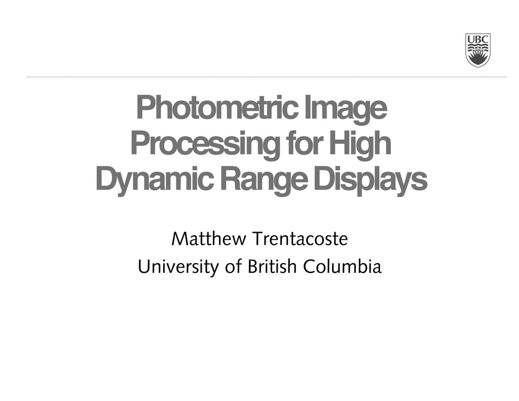Photometric Image Processing for High Dynamic R...