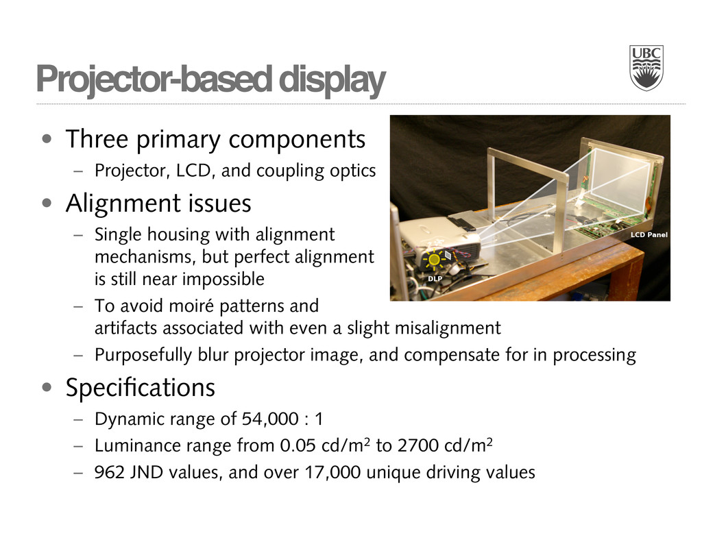 Projector-based display • Three primary compone...